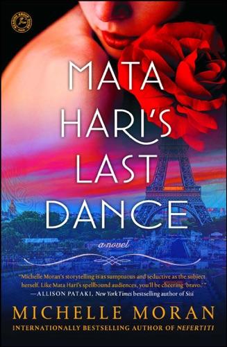 Michelle Moran - Mata Hari's Last Dance