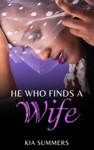 He Who Finds A Wife Nylahs Story