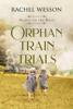 Rachel Wesson - Orphan Train Trials  artwork