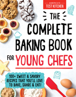 America's Test Kitchen Kids - The Complete Baking Book for Young Chefs artwork