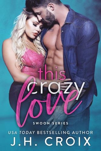 This Crazy Love E-Book Download