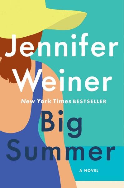 Big Summer - Jennifer Weiner book cover