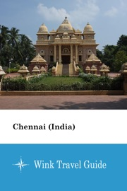 Chennai India Wink Travel Guide