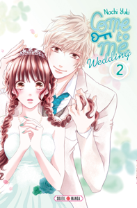 Come to me Wedding T02 Couverture de livre