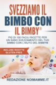 Svezziamo il bimbo con il Bimby