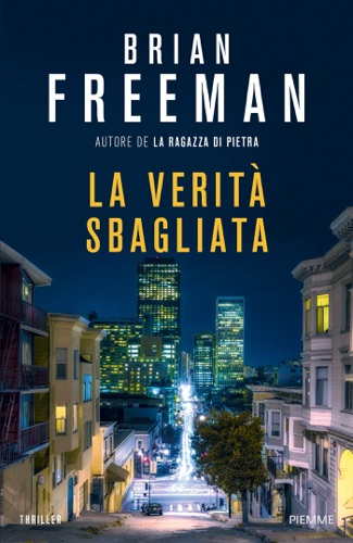 Brian Freeman - La verità sbagliata