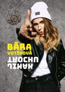 Bára Votíková: Trochu jinak