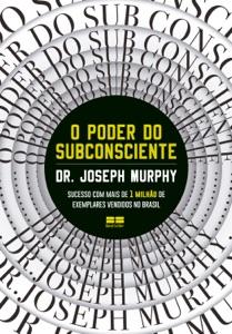 O poder do subconsciente Book Cover