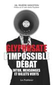 Glyphosate l'impossible débat