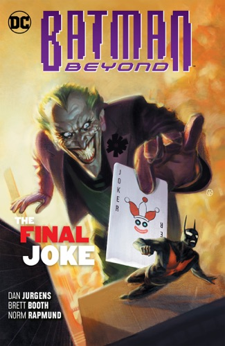 Batman Beyond Vol. 5: The Final Joke