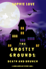 Sophie Love - The Ghostly Grounds: Death and Brunch (A Canine Casper Cozy Mystery—Book 2)  artwork