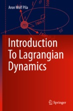 Introduction To Lagrangian Dynamics