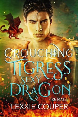 Crouching Tigress, Sexy Dragon