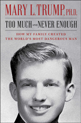 Mary L. Trump - Too Much and Never Enough book