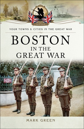 Boston (UK) in the Great War