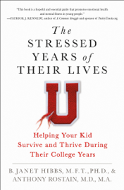 The Stressed Years of Their Lives