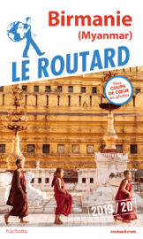 Guide du Routard Birmanie 2019/20
