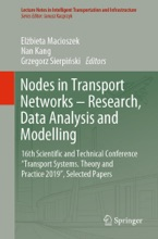 Nodes in Transport Networks – Research, Data Analysis and Modelling