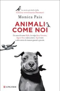 Animali come noi da Monica Pais