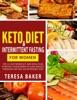 Keto Diet & Intermittent Fasting For Women