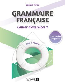 Grammaire française : cahier d'exercices 1