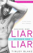 Liar Liar: High School Bully Romance (Episode 1)