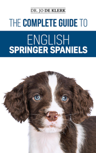 The Complete Guide to English Springer Spaniels Couverture de livre