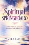 Spiritual Springboard
