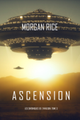 Ascension (Les Chroniques de l'Invasion, Tome n 3): Un Thriller de Science-fiction