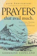 Prayers That Avail Much, 40th Anniversary Commemorative Gift Edition