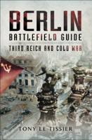 Tony Le Tissier - Berlin Battlefield Guide artwork