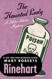 The Haunted Lady - Mary Roberts Rinehart