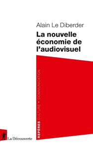 La nouvelle économie de l'audiovisuel La couverture du livre martien