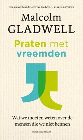 Praten met vreemden - Malcom Gladwell