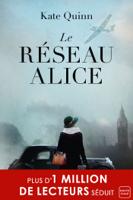 Download and Read Online Le Réseau Alice