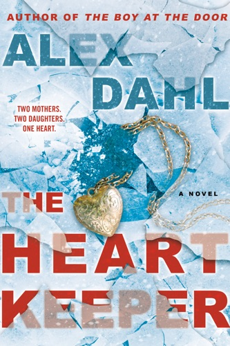 Alex Dahl - The Heart Keeper