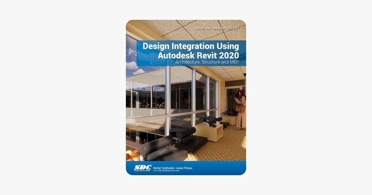 Design Integration Using Autodesk Revit 2020
