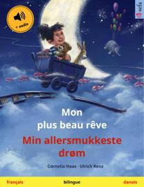 Mon plus beau rêve – Min allersmukkeste drøm (français – danois)