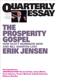Quarterly Essay 74 The Prosperity Gospel