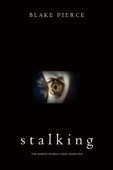Stalking (The Making of Riley Paige—Book 5)