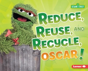 Reduce, Reuse, and Recycle, Oscar!