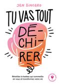 Download and Read Online Tu vas tout dé-chi-rer !