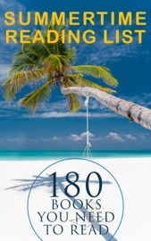 Summertime Reading List: 180 Books You Need to Read (Vol.II) PDF Download