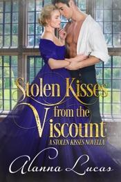 Stolen Kisses from the Viscount: A Stolen Kisses Novella