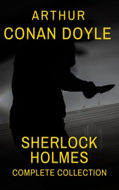 Sherlock Holmes Complete Collection