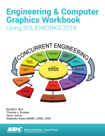 Engineering & Computer Graphics Workbook Using SOLIDWORKS 2019