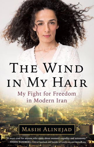 Masih Alinejad - The Wind in My Hair