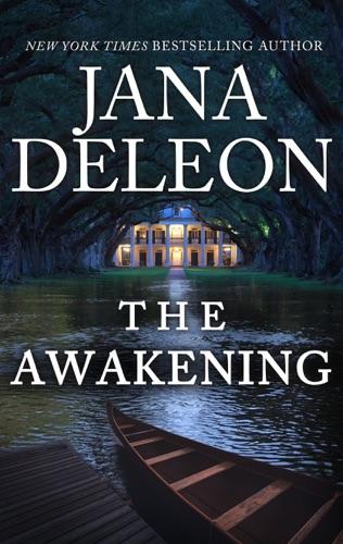 Jana DeLeon - The Awakening