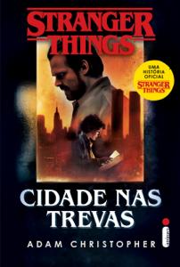 Stranger Things: Cidade Nas Trevas - Vol. 2 Book Cover