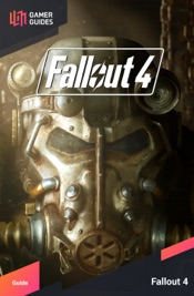 Fallout 4 - Strategy Guide
